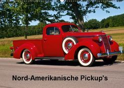 Nord-Amerikanische Pickup's (Wandkalender 2019 DIN A2 quer) von Heidel/Performance Image,  Fred