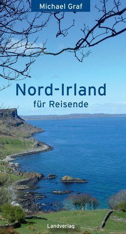 Nord-Irland / Nord-Irland von Graf,  Michael