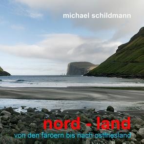 nord – land von Schildmann,  Michael