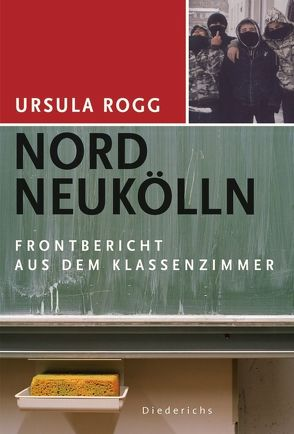 Nord Neukölln von Rogg,  Ursula