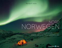 Nord Norwegen von Hippe,  Karoline, Valle,  Randulf