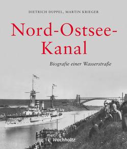 Nord-Ostsee-Kanal von Duppel,  Dietrich, Krieger,  Martin