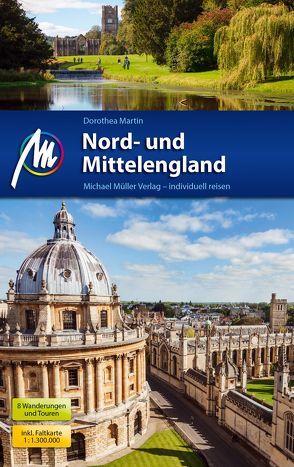 Nord- und Mittelengland Reiseführer Michael Müller Verlag von Martin,  Dorothea