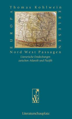 Nord West Passagen von Kohlwein,  Thomas