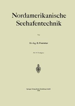Nordamerikanische Seehafentechnik von Foerster,  E.