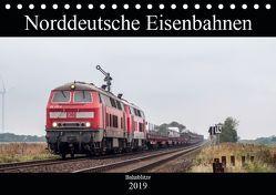 Norddeutsche Eisenbahnen (Tischkalender 2019 DIN A5 quer) von Jan van Dyk,  bahnblitze.de: