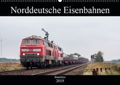 Norddeutsche Eisenbahnen (Wandkalender 2019 DIN A2 quer) von Jan van Dyk,  bahnblitze.de: