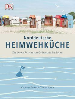 Norddeutsche Heimwehküche von Jansen,  Vanessa, Leesker,  Christiane