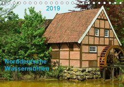 Norddeutsche Wassermühlen (Tischkalender 2019 DIN A5 quer) von Wösten,  Heinz