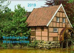 Norddeutsche Wassermühlen (Wandkalender 2019 DIN A2 quer) von Wösten,  Heinz
