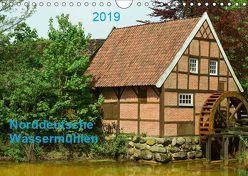 Norddeutsche Wassermühlen (Wandkalender 2019 DIN A4 quer) von Wösten,  Heinz
