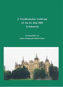 Norddeutscher Archivtag (2.) von Hering,  Rainer, Mahn,  Michael