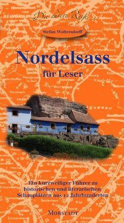 Nordelsass für Leser von Woltersdorff,  Stefan