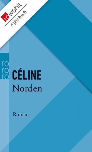 Norden von Bökenkamp,  Werner, Céline,  Louis-Ferdinand