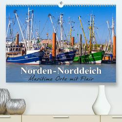 Norden-Norddeich. Maritime Orte mit Flair (Premium, hochwertiger DIN A2 Wandkalender 2020, Kunstdruck in Hochglanz) von Dreegmeyer,  Andrea
