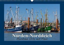 Norden-Norddeich. Maritime Orte mit Flair (Wandkalender 2019 DIN A3 quer) von Dreegmeyer,  Andrea