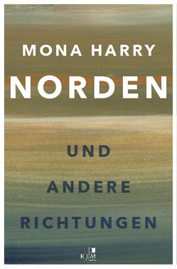 NORDEN und andere Richtungen von Harry,  Mona