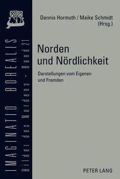 Norden und Nördlichkeit von Hormuth,  Dennis, Schmidt,  Maike
