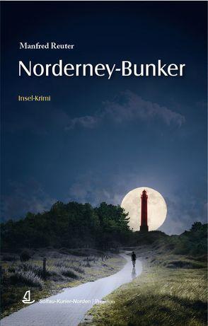 Norderney-Bunker von Reuter,  Manfred, Stromann,  Martin