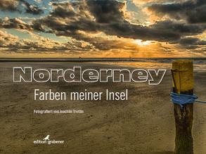 Norderney – Farben meiner Insel von Grabener,  Astrid, Loth,  Wilhelm, Trettin,  Joachim