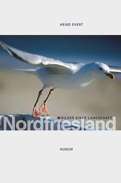 Nordfriesland von Evert,  Heiko