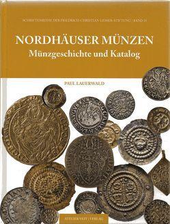 Nordhäuser Münzen von Lauerwald,  Paul