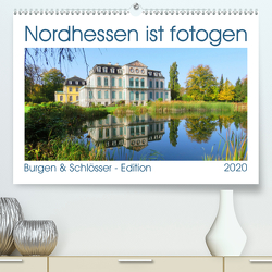 Nordhessen ist fotogen – Burgen&Schlösser – Edition (Premium, hochwertiger DIN A2 Wandkalender 2020, Kunstdruck in Hochglanz) von Löwer,  Sabine