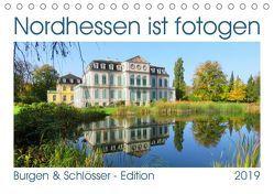 Nordhessen ist fotogen – Burgen&Schlösser – Edition (Tischkalender 2019 DIN A5 quer) von Löwer,  Sabine