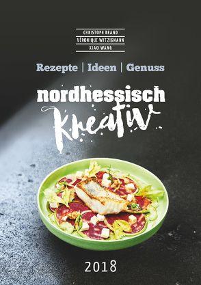 Nordhessisch kreativ von Brand,  Christoph