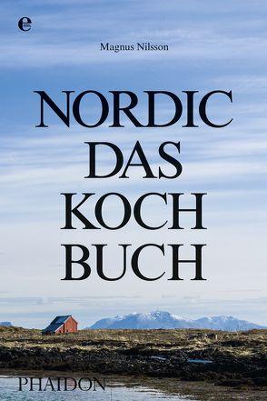 Nordic-Das Kochbuch von Nilsson,  Magnus