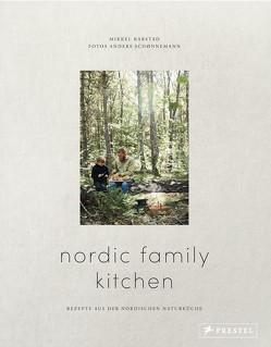 Nordic Family Kitchen von Karstad,  Mikkel, Schønnemann,  Anders