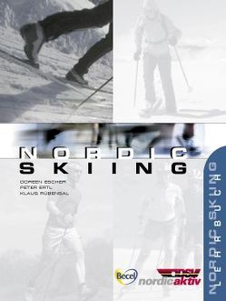 Nordic Skiing von Ertl,  Peter, Escher,  Doreen, Rübensal,  Klaus