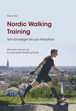 Nordic Walking Training von Scholz,  Wolfgang, Welz,  Rainer