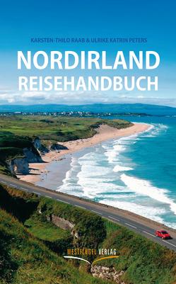 Nordirland Reisehandbuch von Peters,  Ulrike Katrin, Raab,  Karsten-Thilo