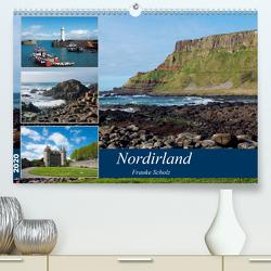 Nordirlands Highlights (Premium, hochwertiger DIN A2 Wandkalender 2020, Kunstdruck in Hochglanz) von Scholz,  Frauke