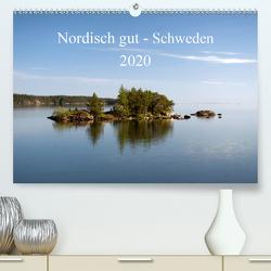 Nordisch gut – Schweden (Premium, hochwertiger DIN A2 Wandkalender 2020, Kunstdruck in Hochglanz) von Streiparth,  Katrin