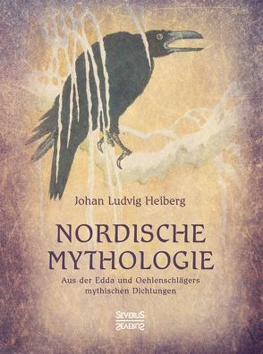 Nordische Mythologie von Heiberg,  Johan Ludvig