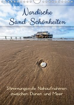 Nordische Sand-Schönheiten (Wandkalender 2018 DIN A4 hoch) von Bergmann,  Kathleen