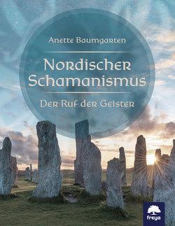 Nordischer Schamanismus von Baumgarten,  Anette
