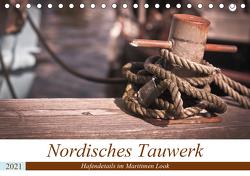 Nordisches Tauwerk – Hafendetails im Maritimen Look (Tischkalender 2021 DIN A5 quer) von Langowski,  Stephanie