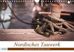 Nordisches Tauwerk – Hafendetails im Maritimen Look (Wandkalender 2020 DIN A4 quer) von Langowski,  Stephanie