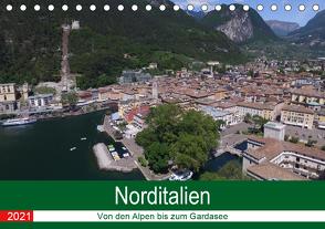 Norditalien – Von den Bergen bis zum Gardasee (Tischkalender 2021 DIN A5 quer) von Andreas Lederle,  Kevin
