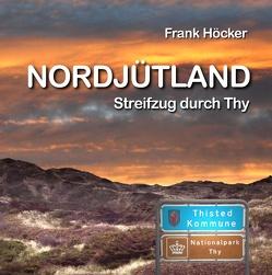 Nordjütland von Höcker,  Frank