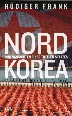 Nordkorea von Frank,  Rüdiger