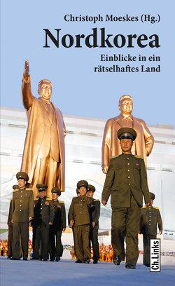 Nordkorea von Moeskes,  Christoph