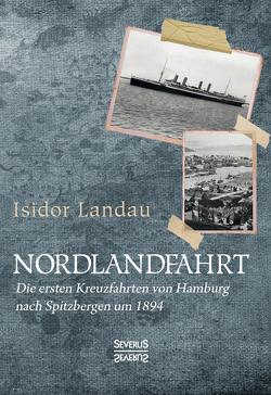 Nordlandfahrt von Landau,  Isidor