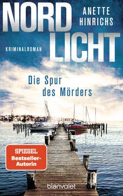 Nordlicht – Die Spur des Mörders von Hinrichs,  Anette