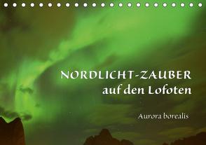 Nordlicht-Zauber auf den Lofoten. Aurora borealisCH-Version (Tischkalender 2021 DIN A5 quer) von GUGIGEI