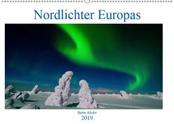 Nordlichter Europas (Wandkalender 2019 DIN A2 quer) von Alicke,  Björn