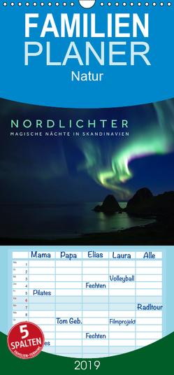 Nordlichter – Magische Nächte in Skandinavien – Familienplaner hoch (Wandkalender 2019 , 21 cm x 45 cm, hoch) von Jackson,  Lain